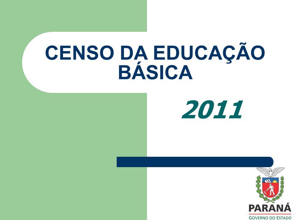 2011 CENSO DA EDUCAÇÃO BÁSICA