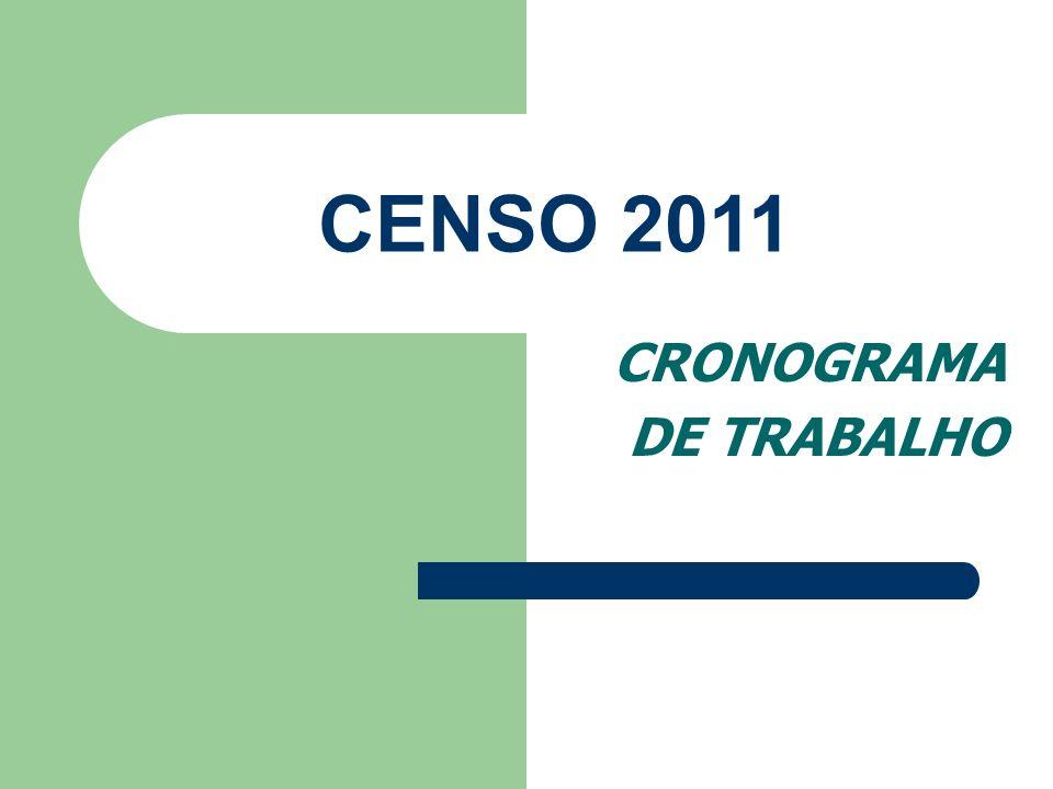 CRONOGRAMA DE TRABALHO CENSO 2011