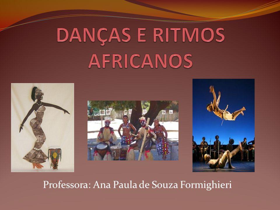 Professora: Ana Paula de Souza Formighieri