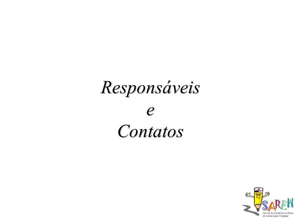 Responsáveis e Contatos