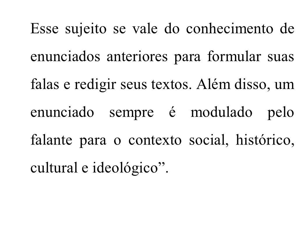 Bakhtin define gênero como uma atividade que se concretiza [...] em forma de enunciados (orais e escritos) concretos e únicos, que emanam dos integrantes duma ou outra esfera da atividade humana (BAKHTIN, 2000: 279).