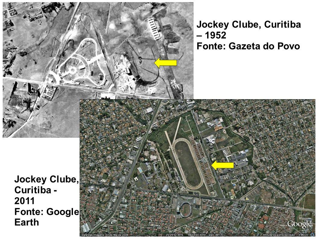 Jockey Clube, Curitiba – 1952 Fonte: Gazeta do Povo Jockey Clube, Curitiba - 2011 Fonte: Google Earth