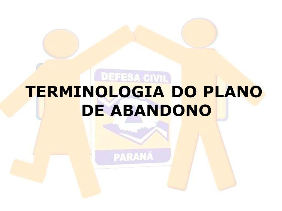 TERMINOLOGIA DO PLANO DE ABANDONO