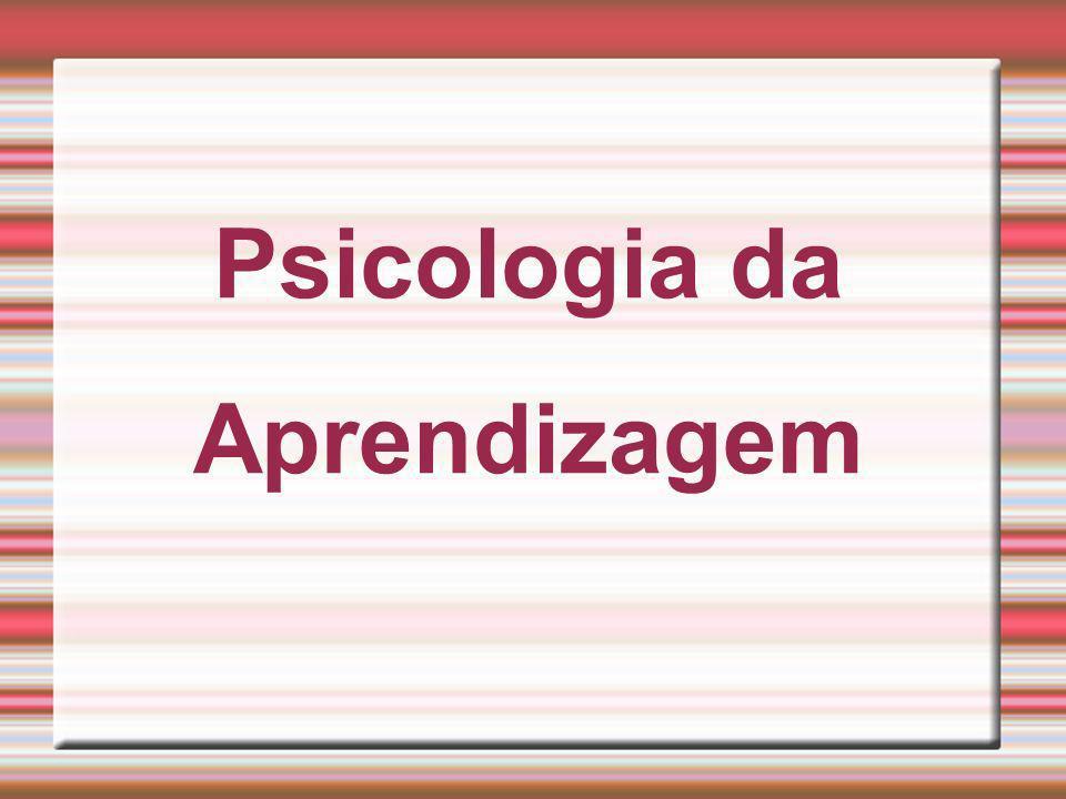 Psicologia da Aprendizagem
