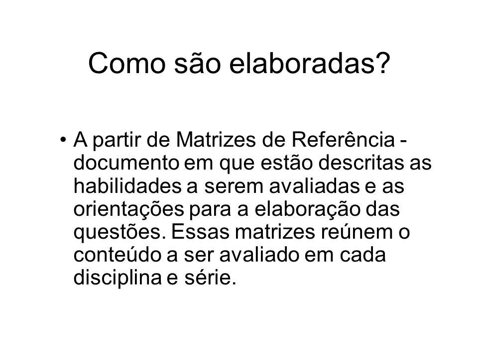 Prova Brasil e SAEB Prova Brasil - Avaliação Nacional do Rendimento Escolar (Anresc).