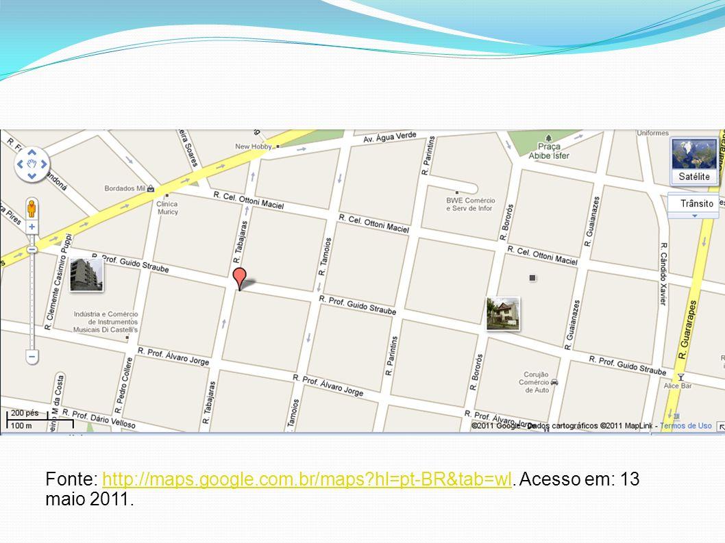 Fonte: http://maps.google.com.br/maps?hl=pt-BR&tab=wl.
