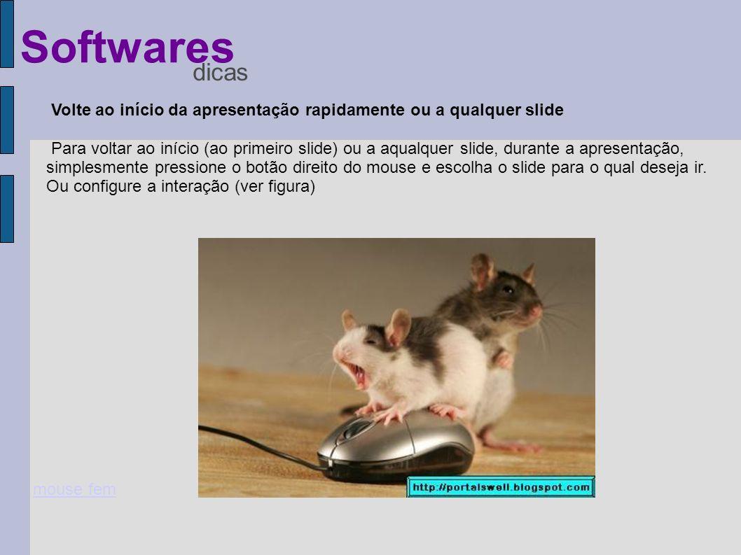 Volte ao início da apresentação rapidamente ou a qualquer slide Para voltar ao início (ao primeiro slide) ou a aqualquer slide, durante a apresentação