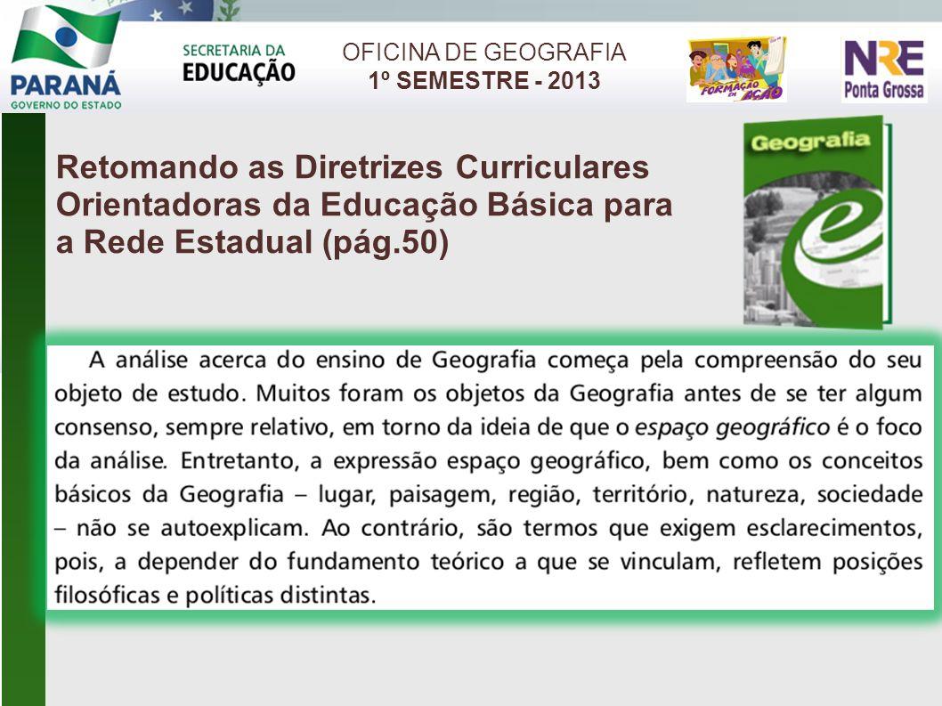 OFICINA DE GEOGRAFIA 1º SEMESTRE - 2013 CONTEÚDO BÁSICO 7º ANO FUNDAMENTAL A formação, o crescimento das cidades, a dinâmica dos espaços urbanos e a urbanização.