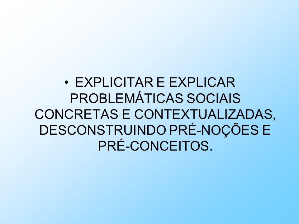Sociologia em 2 séries – a divisão sugerida é : na 1a.