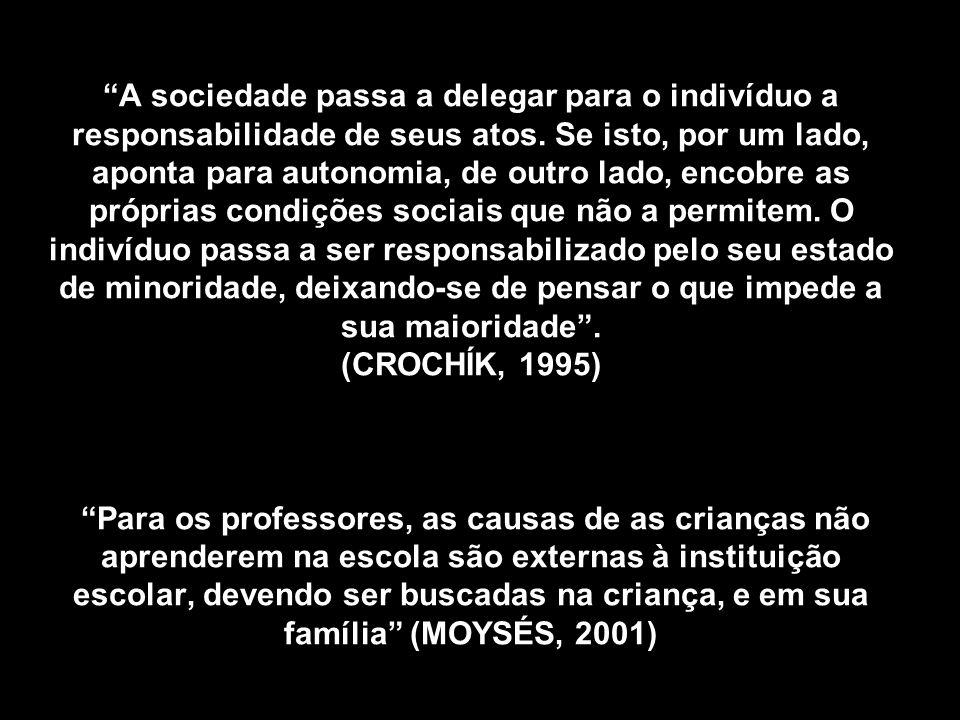 A sociedade passa a delegar para o indivíduo a responsabilidade de seus atos. Se isto, por um lado, aponta para autonomia, de outro lado, encobre as p
