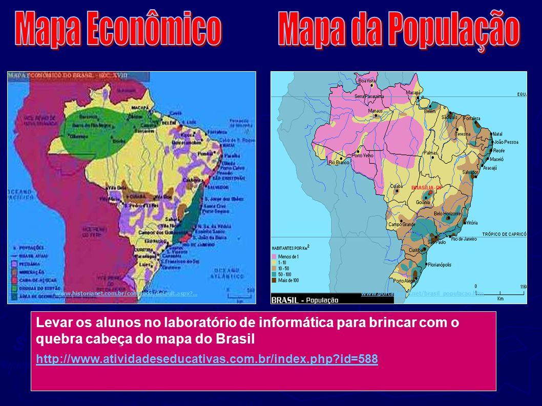 www.historianet.com.br/conteudo/default.aspx?...www.portalbrasil.net/brasil_populacao.htm http://www.atividadeseducativas.com.br/index.php?id=588 Leva
