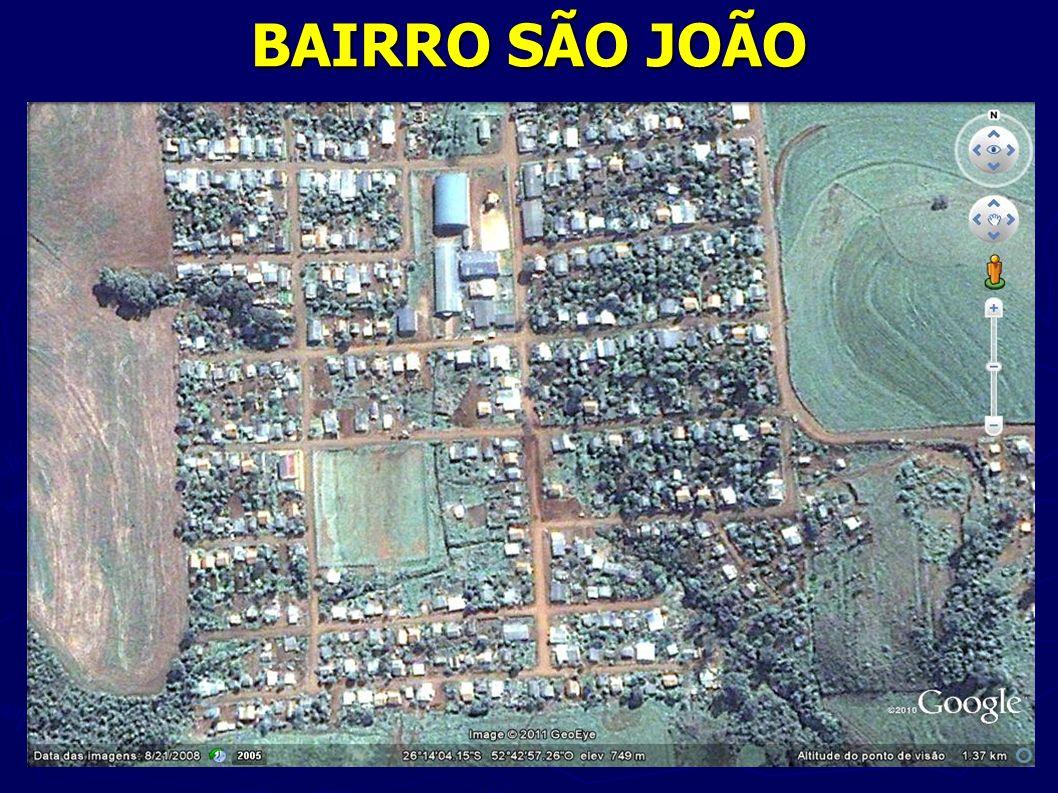 BAIRRO SÃO JOÃO Fonte: http://maps.google.com.br/maps?hl=pt-BR&tab=wl