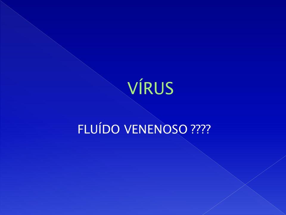 FLUÍDO VENENOSO ????