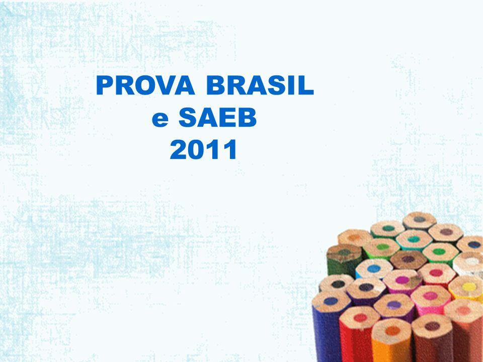 PROVA BRASIL e SAEB 2011