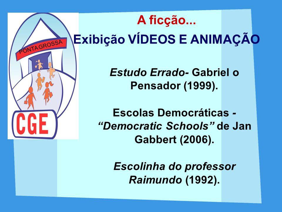Estudo Errado- Gabriel o Pensador (1999). Escolas Democráticas - Democratic Schools de Jan Gabbert (2006). Escolinha do professor Raimundo (1992). PON