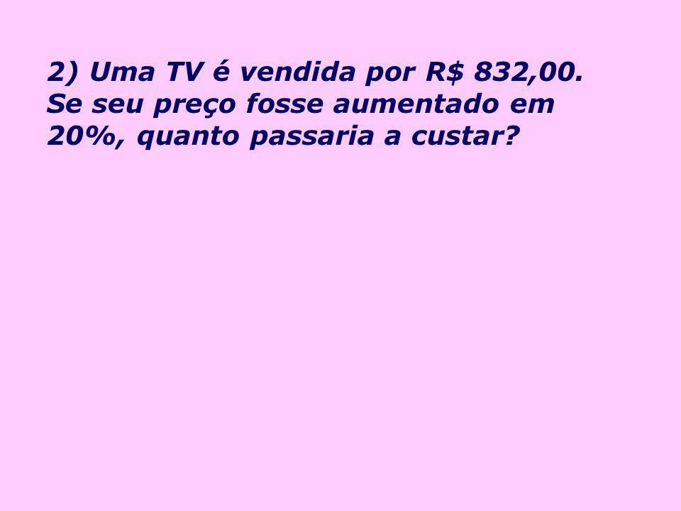 3) Um DVD é vendido por R$ 550,00. Se seu preço fosse descontado em 20%, quanto passaria a custar?