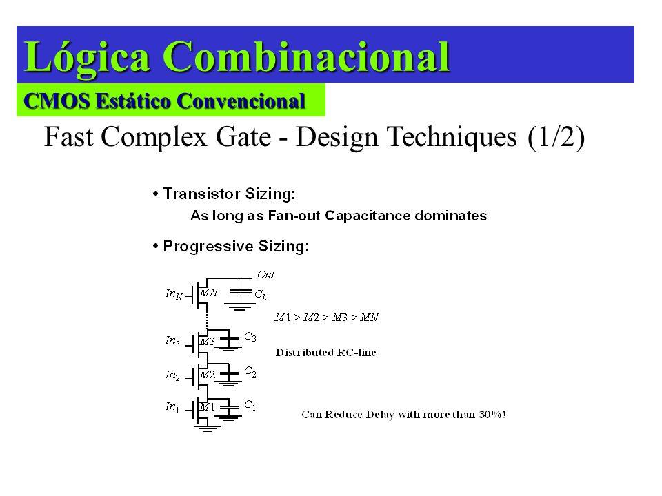 Lógica Combinacional Cascaded Conventional Dynamic CMOS Gates 4-phase Logic – Type A