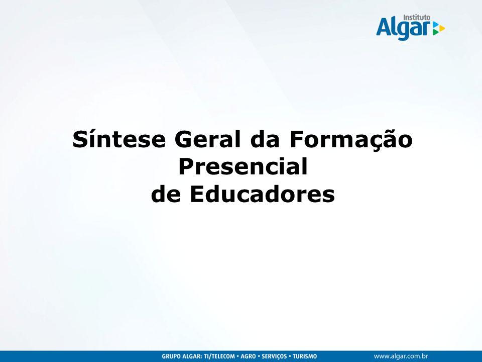 Síntese Geral da Formação Presencial de Educadores