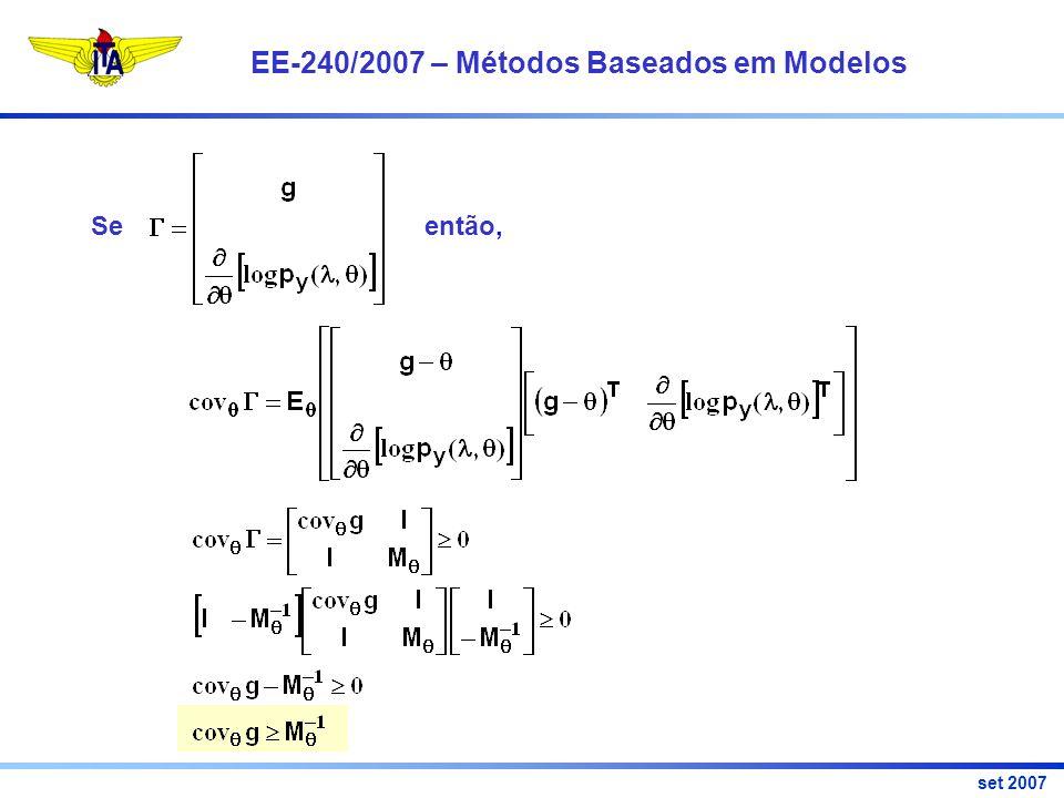 EE-240/2007 – Métodos Baseados em Modelos set 2007 Se então,