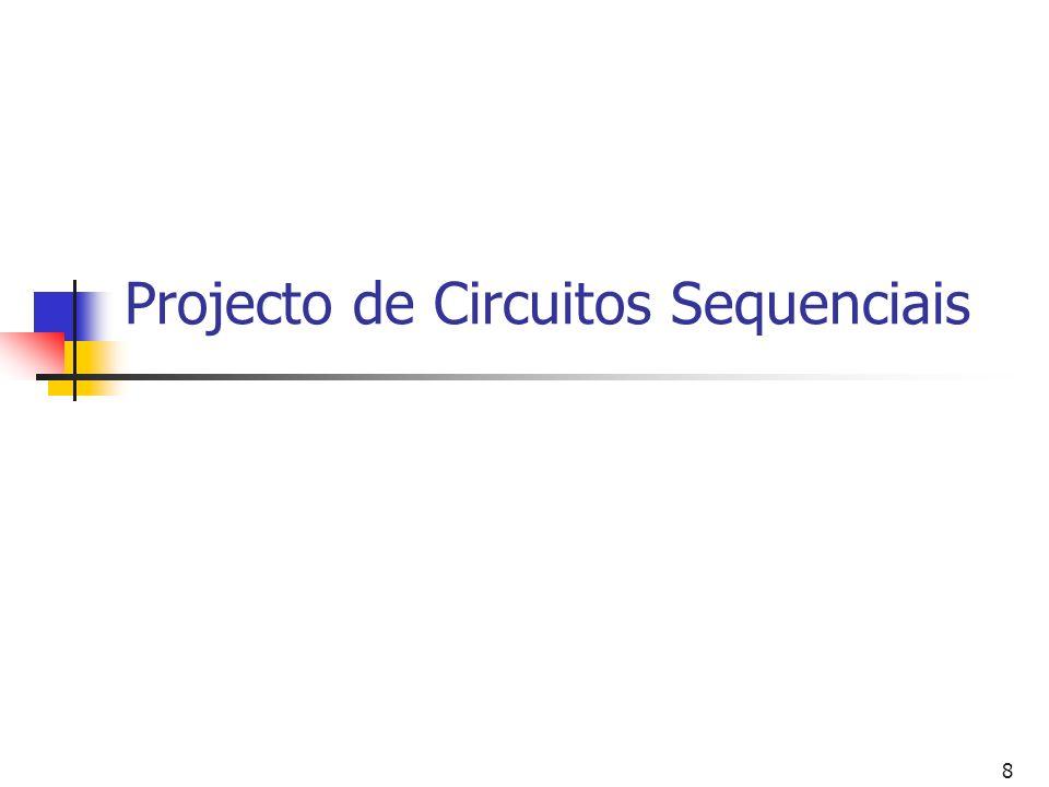 8 Projecto de Circuitos Sequenciais