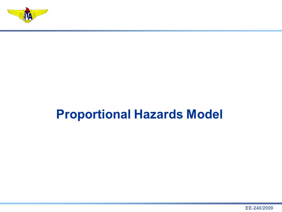 EE-240/2009 Proportional Hazards Model