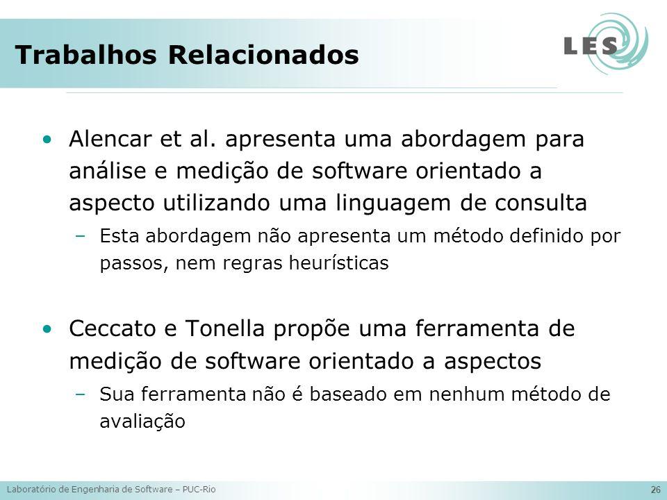 Laboratório de Engenharia de Software – PUC-Rio 26 Alencar et al.
