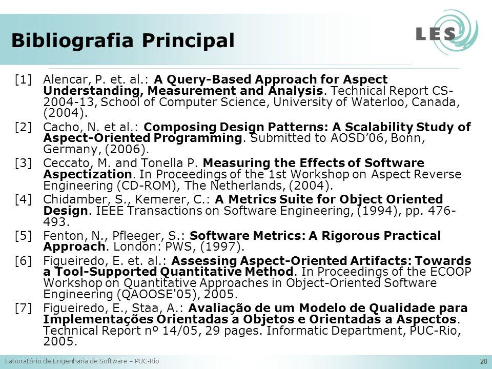 Laboratório de Engenharia de Software – PUC-Rio 28 Bibliografia Principal [1]Alencar, P.