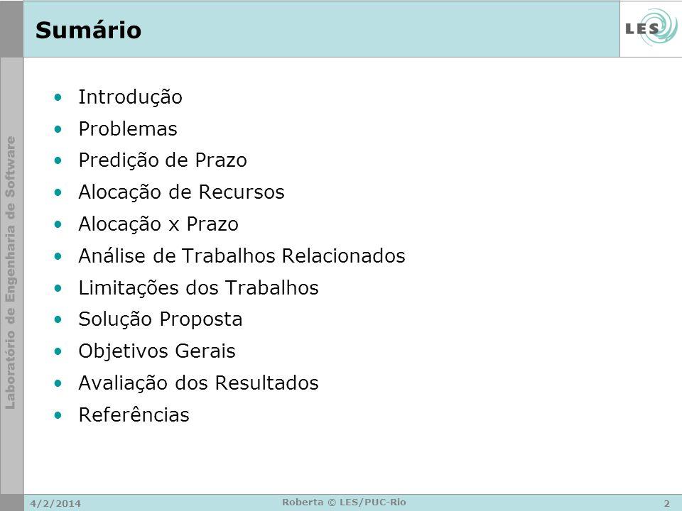 4/2/20143 Roberta © LES/PUC-Rio Introdução – Gráfico das Baleias