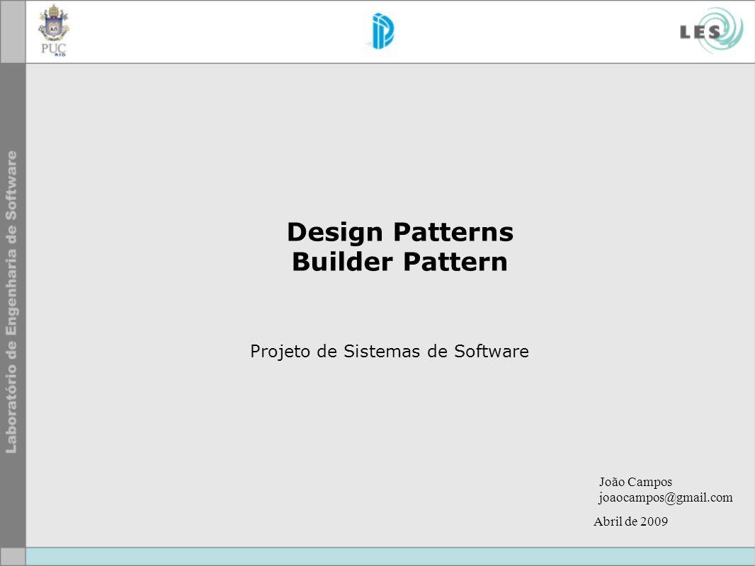 © LES/PUC-Rio Builder Referências o UML 2 for Dummies Por Michael Jesse Chonoles, James A.