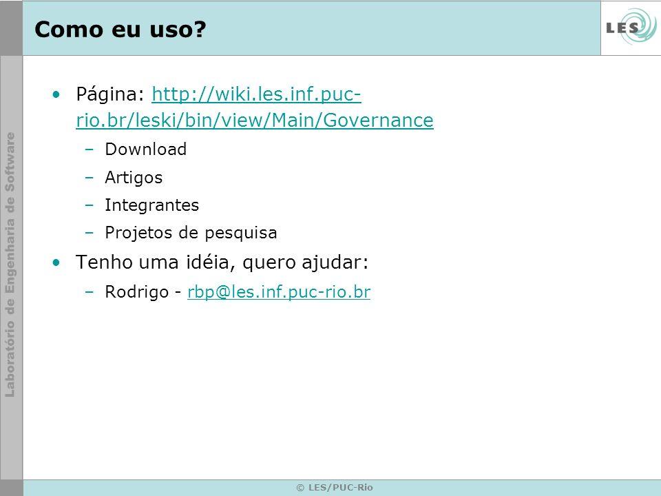 © LES/PUC-Rio Como eu uso.