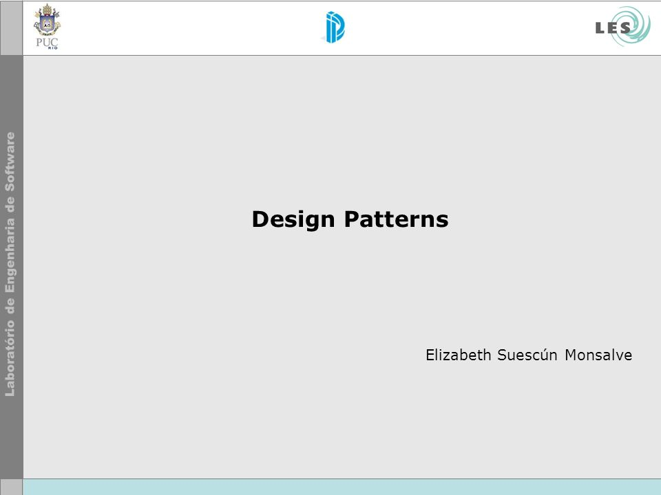 Design Patterns Elizabeth Suescún Monsalve