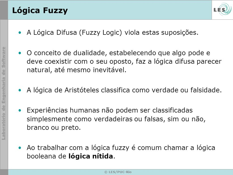 © LES/PUC-Rio Fuzzy Forward-Chaining Implementation Automatically resets the rules, but not the variables wich may have had their values set by the user.