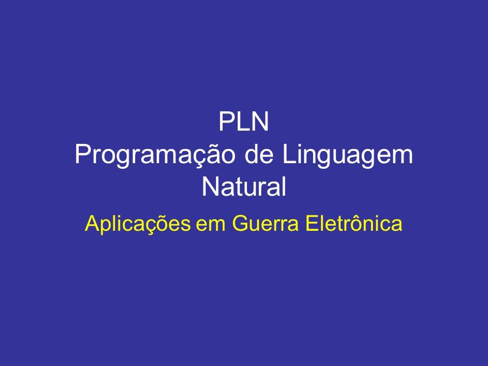 PLN Programação de Linguagem Natural Aplicações em Guerra Eletrônica