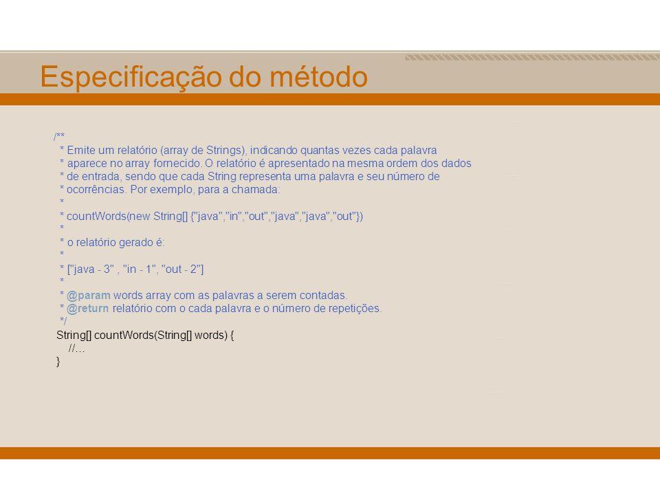 Especificação do método /** * Emite um relatório (array de Strings), indicando quantas vezes cada palavra * aparece no array fornecido. O relatório é