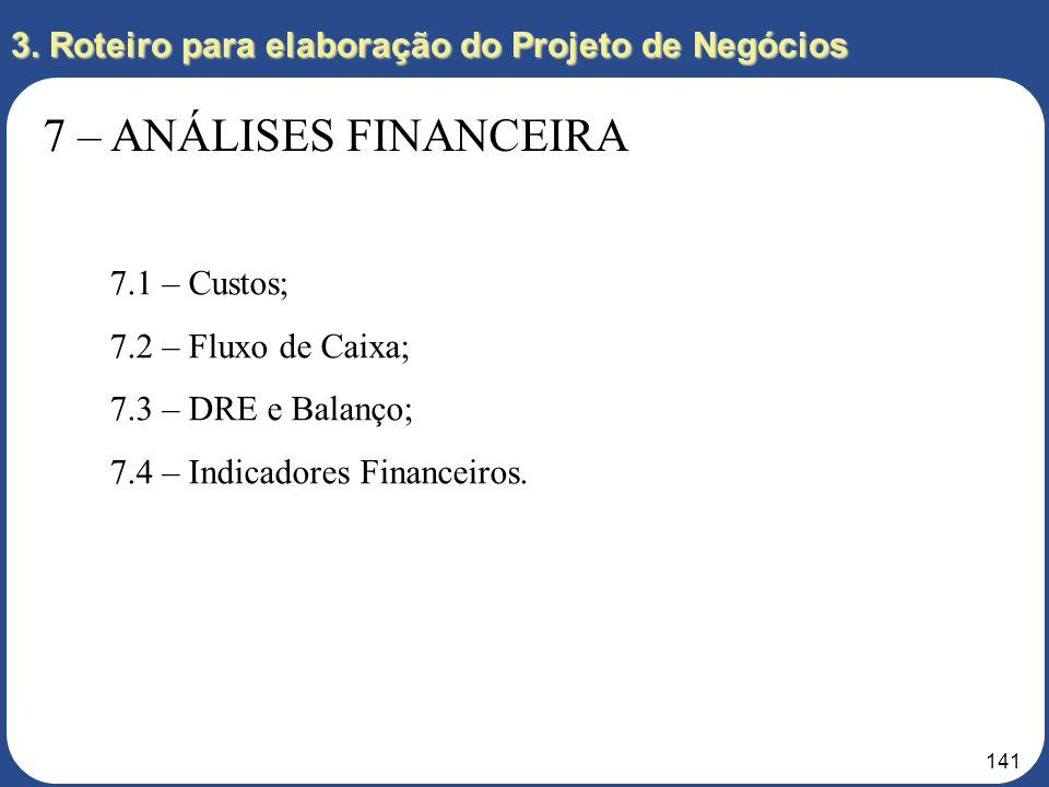 140 HBR, 2002:58 Quantia necessária para lançar o empreendimento, a hora do fluxo de caixa positivo e a magnitude esperada da compensação financeira;