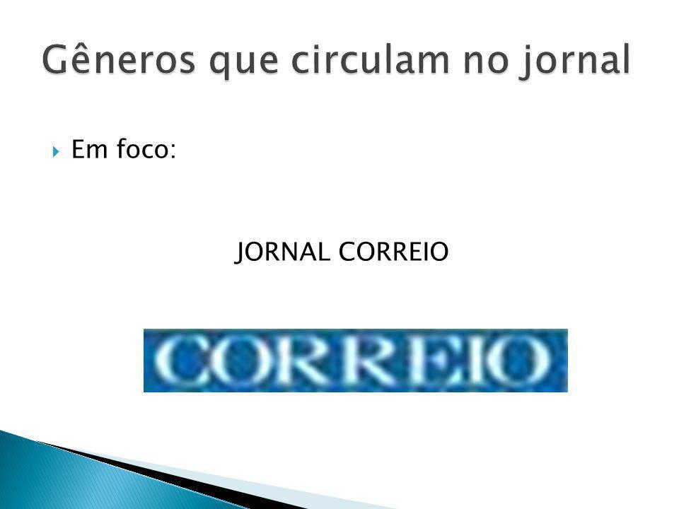 Em foco: JORNAL CORREIO