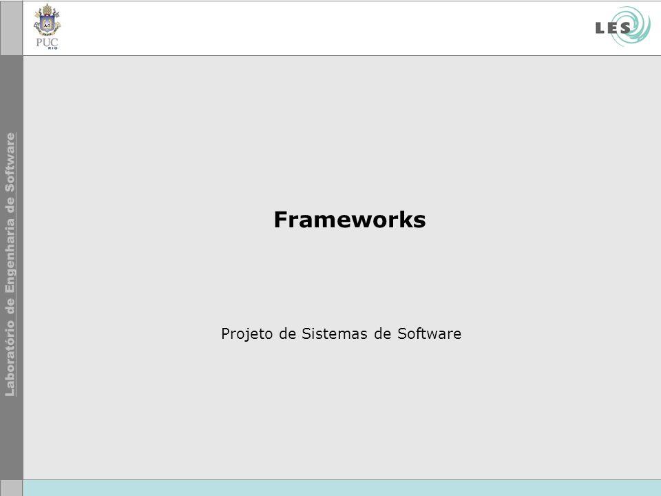 Frameworks Projeto de Sistemas de Software