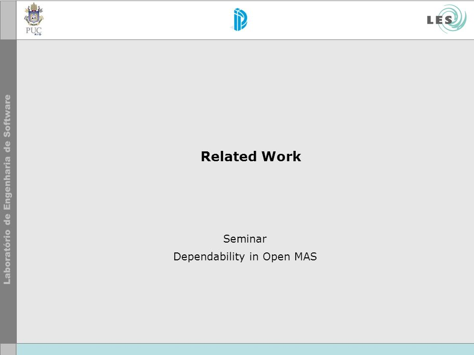 Related Work Seminar Dependability in Open MAS