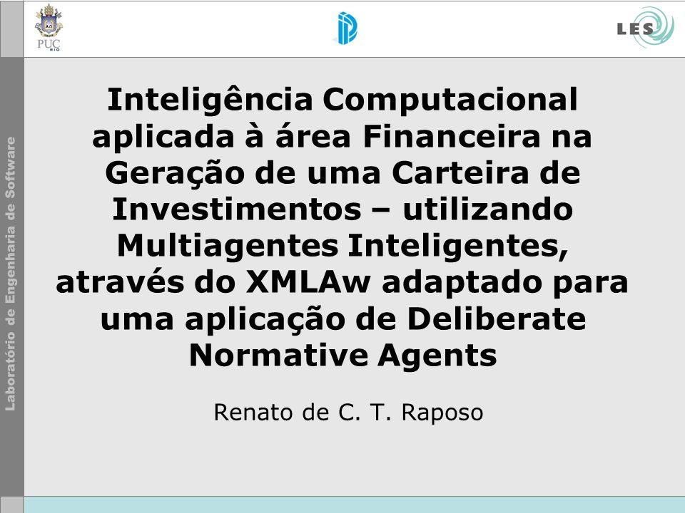 Inteligência Computacional aplicada à área Financeira na Geração de uma Carteira de Investimentos – utilizando Multiagentes Inteligentes, através do X