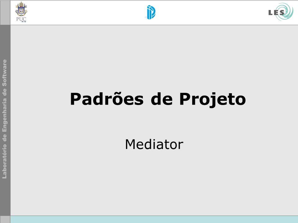 Padrões de Projeto Mediator