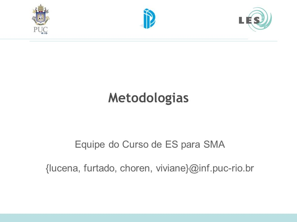 Laboratório de Engenharia de Software (LES) – PUC-Rio Agenda Gaia –F.