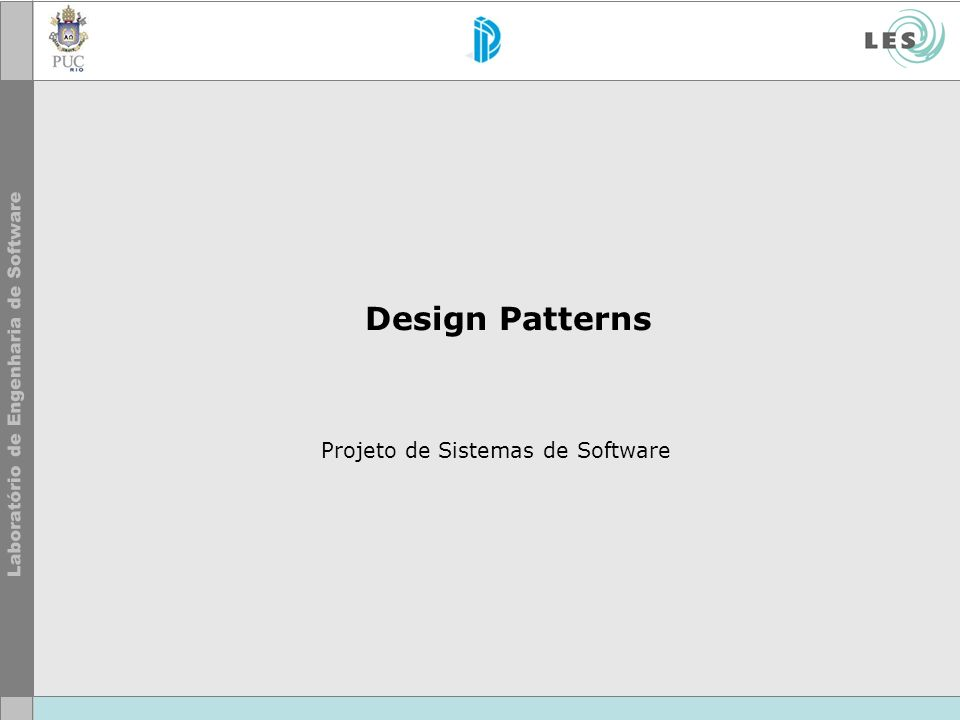 Design Patterns Projeto de Sistemas de Software