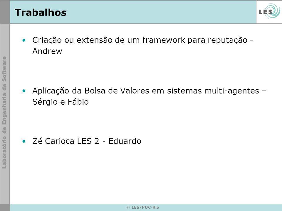 © LES/PUC-Rio Considerações finais Artigo para o SBES 2007 aceito.