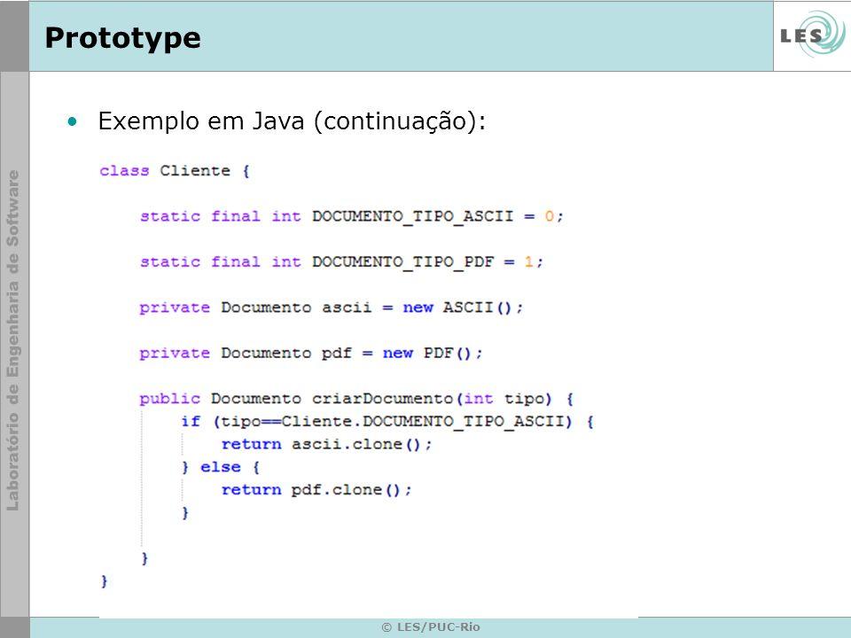 Prototype © LES/PUC-Rio Exemplo em Java (continuação):