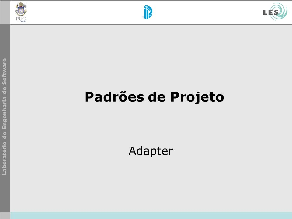 Padrões de Projeto Adapter
