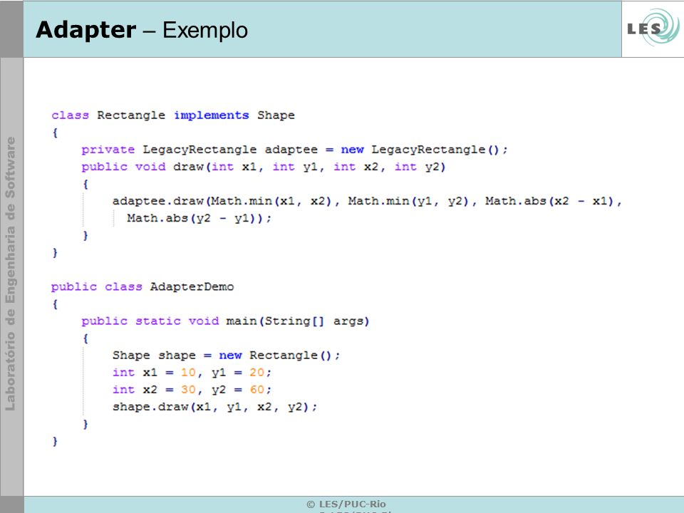 Adapter – Exemplo © LES/PUC-Rio