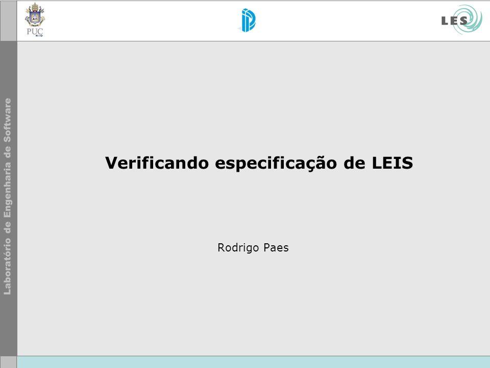 Verificando especificação de LEIS Rodrigo Paes