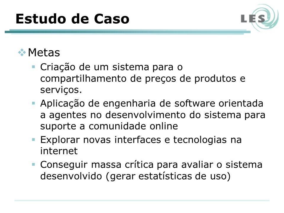 Metas Criação de um sistema para o compartilhamento de preços de produtos e serviços.