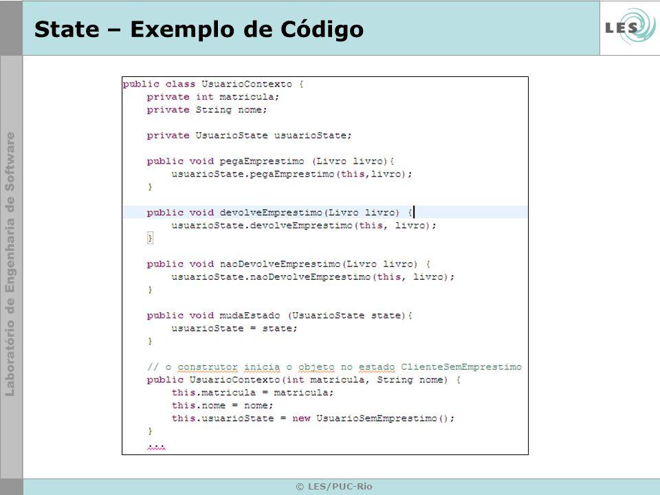 © LES/PUC-Rio State – Exemplo de Código