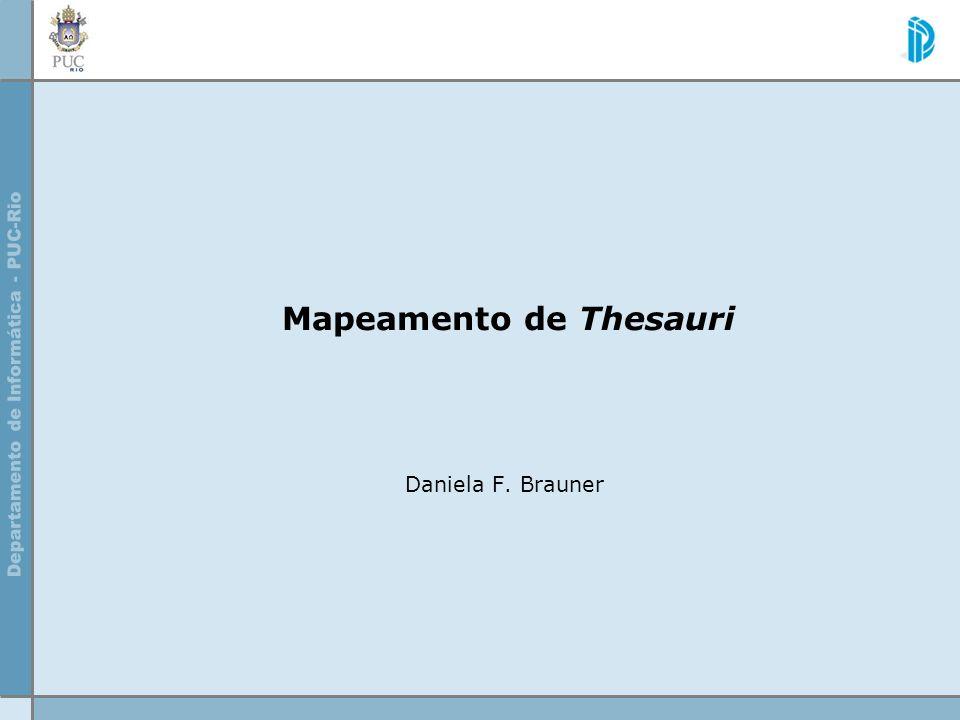 Mapeamento de Thesauri Daniela F. Brauner